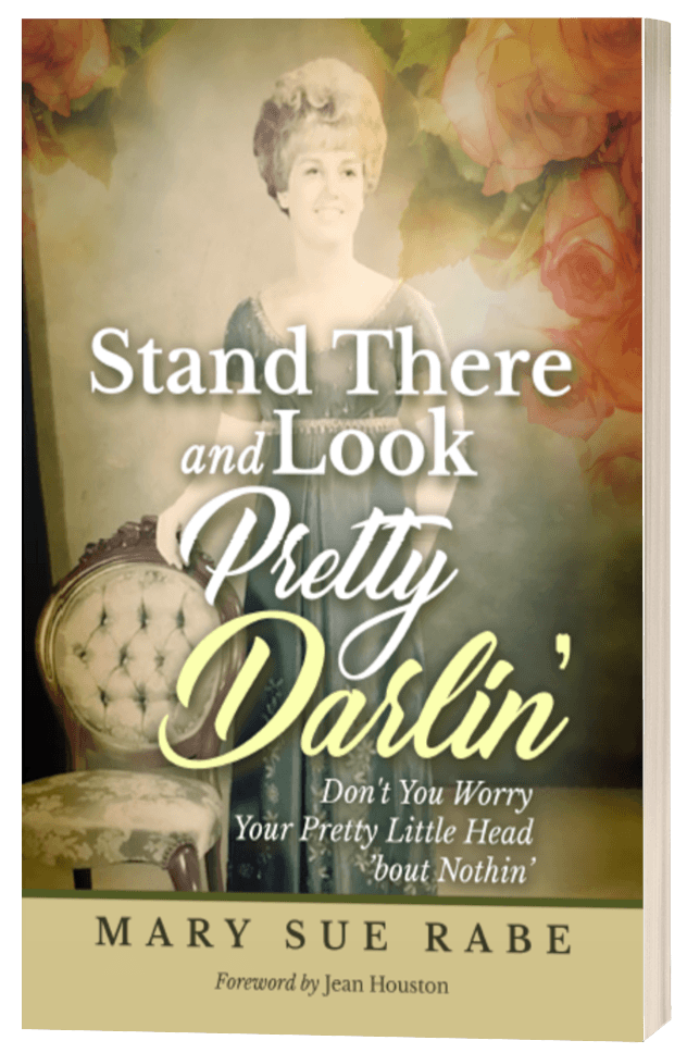 Stand There and Look Pretty Darlin'